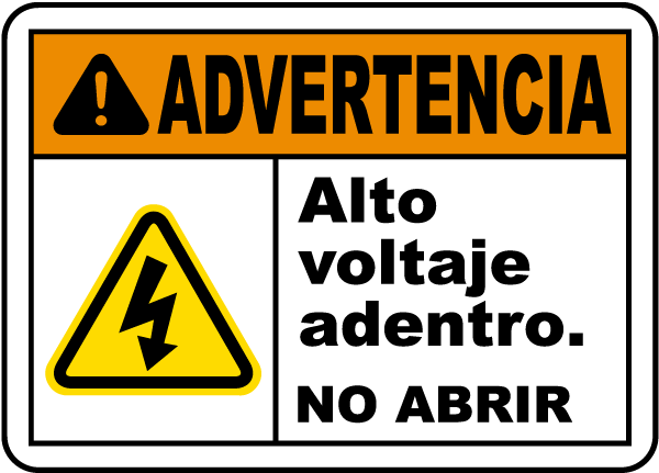 Spanish Warning High Voltage Inside Do Not Open Sign