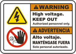 Warning High voltage. Keep Out. Authorized Personnel Only. / Advertencia Alto Voltaje. Mantengase Fuera. Solo Personal Autorizado.