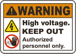 Warning High Voltage. Keep Out. Authorized Personnel Only.