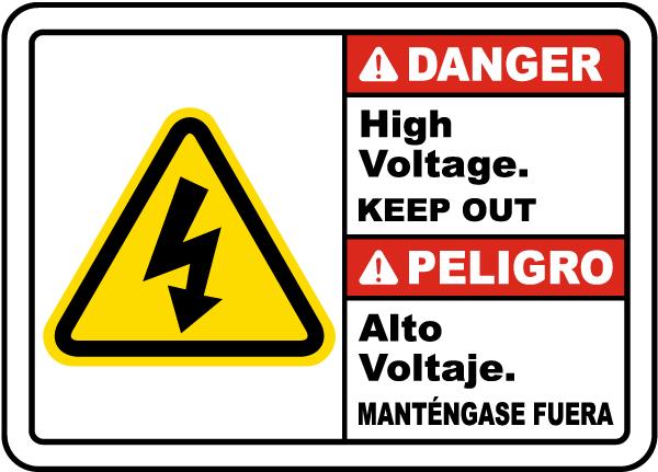 Bilingual Danger High Voltage Keep Out Sign