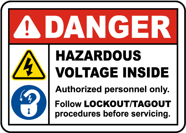 Follow Lockout Procedures Sign