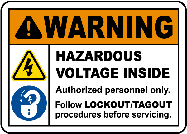 Follow Lockout Procedures Sign