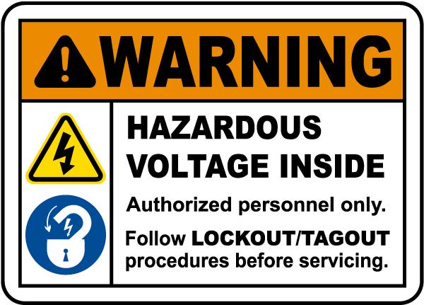 Follow Lockout Procedures Label