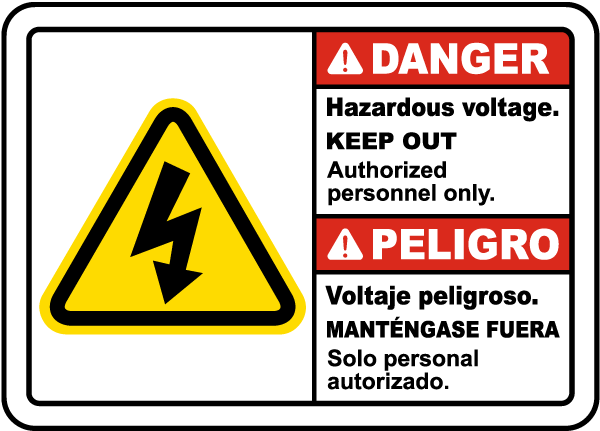 Bilingual Danger Hazardous Voltage Keep Out Sign