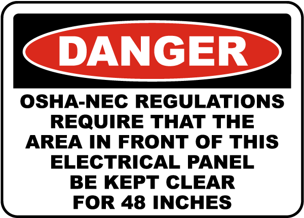 Danger Keep Panel Clear For 48 Inches Sign