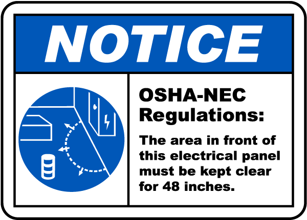 Notice Panel Must Be Clear For 48 Inches Sign