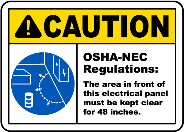 Caution Panel Must Be Clear For 48 Inches Sign