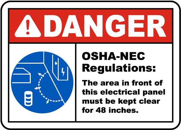 Danger Panel Must Be Clear For 48 Inches Sign