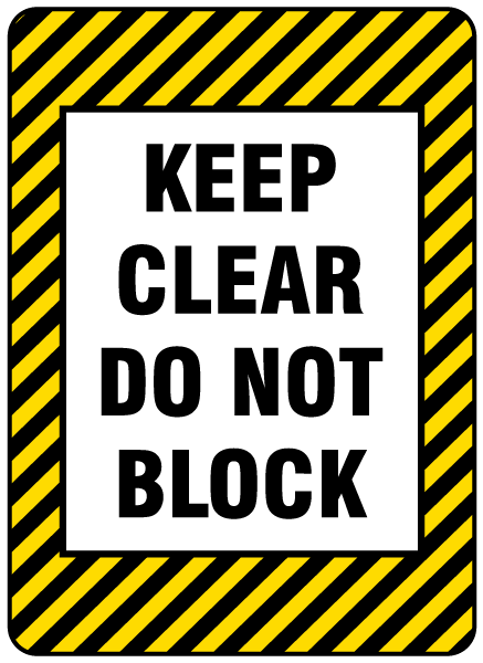 Keep Clear Do Not Block Floor Label