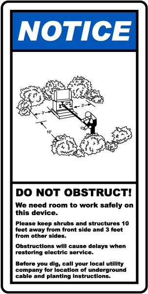 Do Not Obstruct We Need Room Label