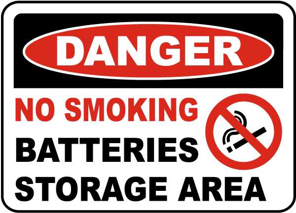 Danger No Smoking Batteries Storage Area sign