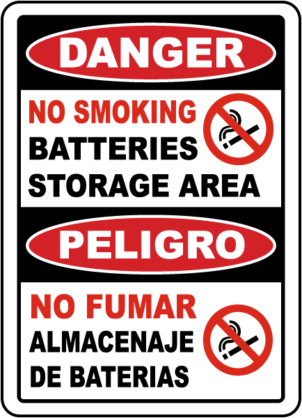 Bilingual No Smoking Battery Storage Area Sign