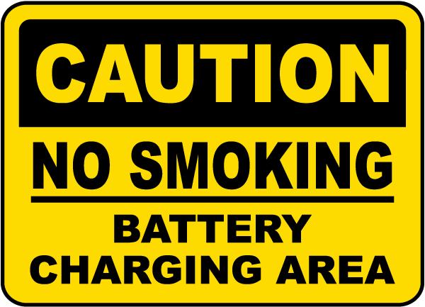 No Smoking Battery Charging Area Sign