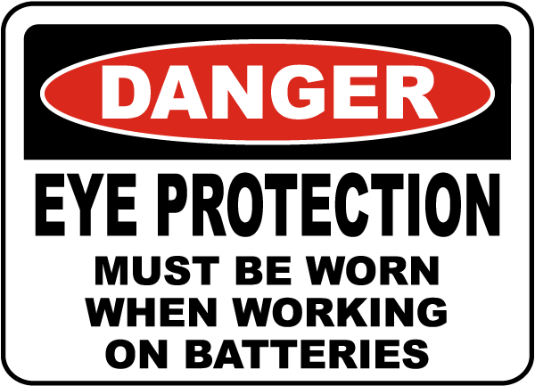 When Working on Batteries Sign