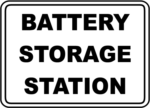 Battery Storage Station Sign