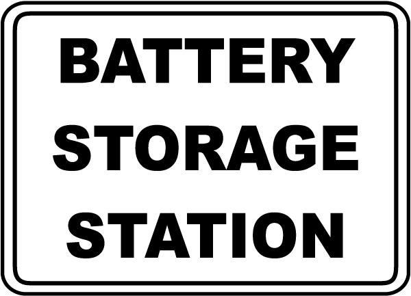 Battery Storage Station Sign