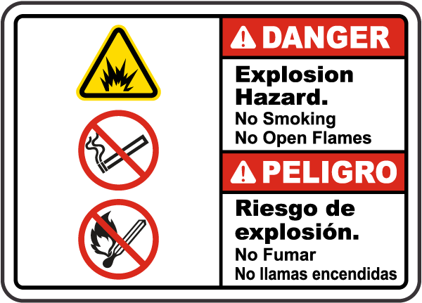 Bilingual Explosion Hazard No Smoking No Open Flames Sign