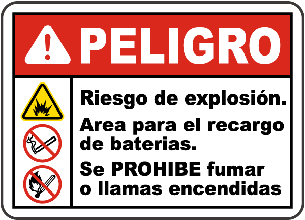 Spanish Danger Explosion Hazard Charging Area Sign
