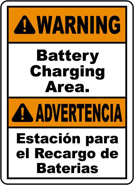 Warning Battery Charging Area. Advertencia Estacion para el recargo de baterias