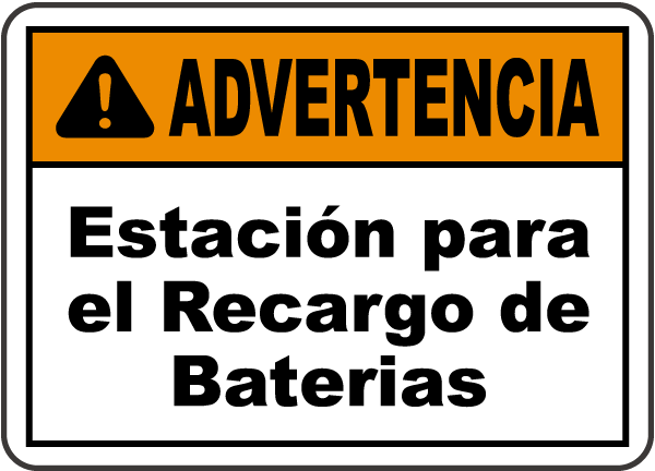 Spanish Warning Battery Charging Area Sign