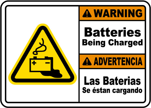 Bilingual Warning Batteries Being Charged Sign