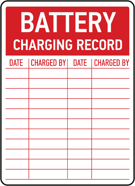 Battery Charging Record Sign