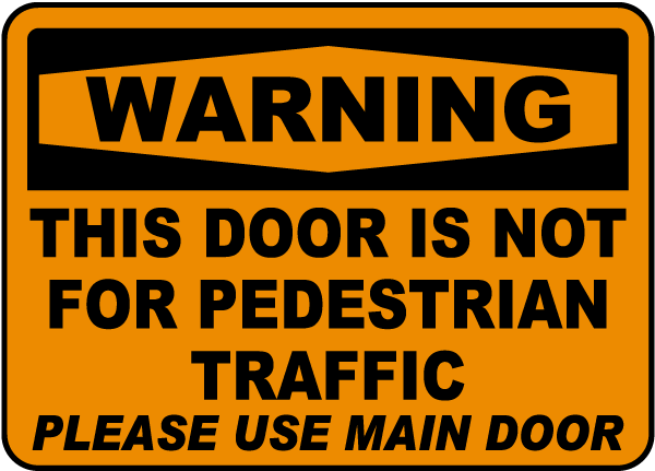 Not For Pedestrian Traffic Sign