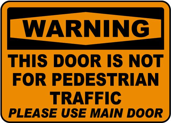 Not For Pedestrian Traffic Sign