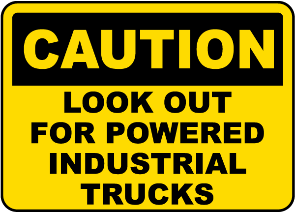 Caution Look Out For Trucks Sign