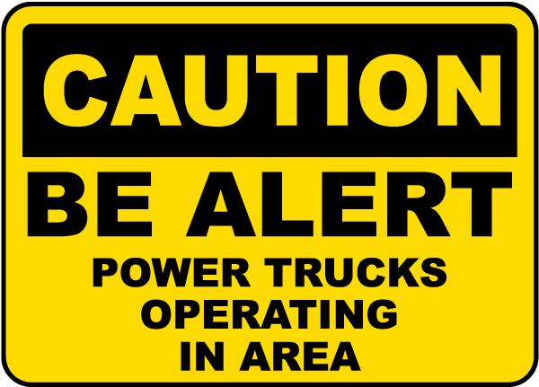 Power Trucks Operating Sign