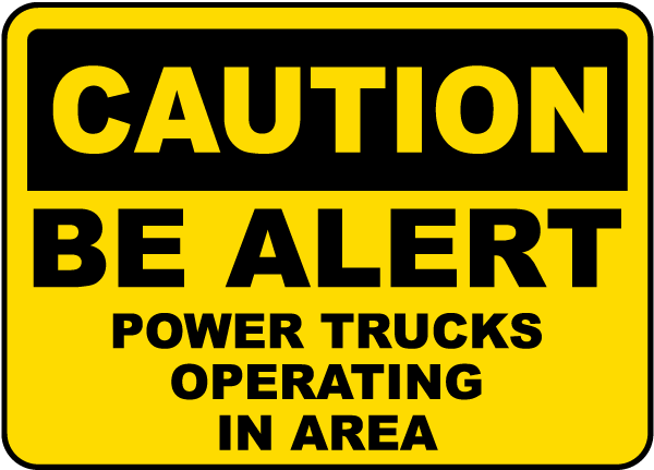 Power Trucks Operating Sign