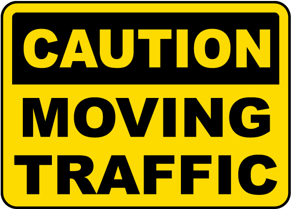 Caution Moving Traffic Sign