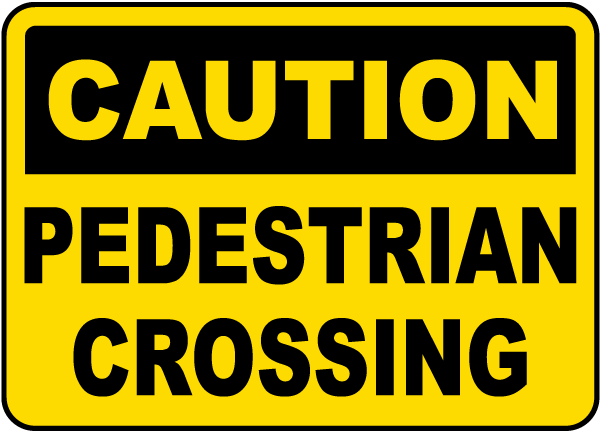 Caution Pedestrian Crossing Sign