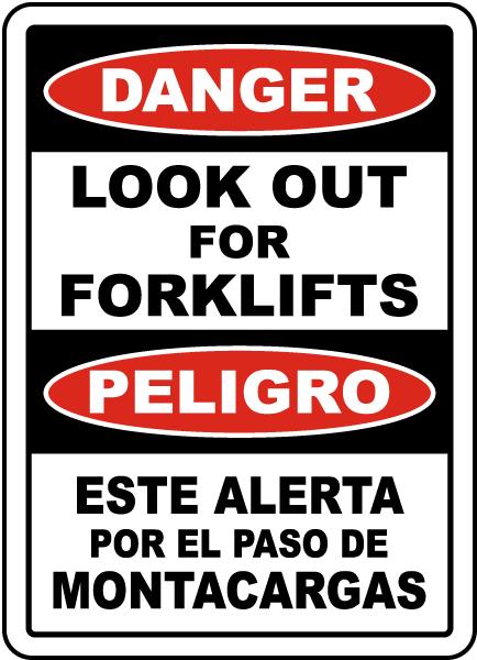 Bilingual Danger Look Out For Forklifts Sign