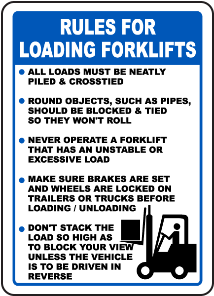 Rules For Loading Forklift Sign