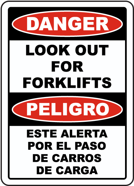 Danger Look Out For Forklifts / Peligro Este Alerta sign
