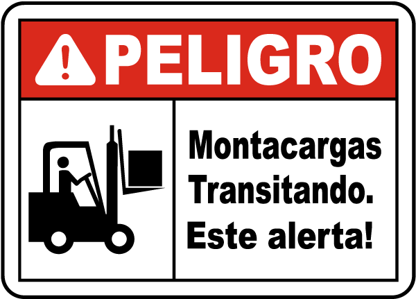 Spanish Danger Forklift Traffic Be Alert Sign