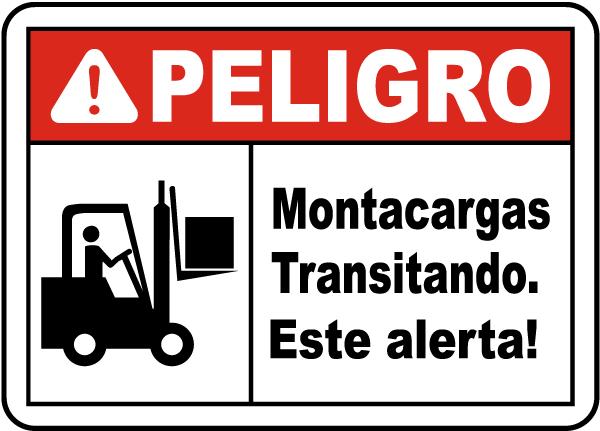 Spanish Danger Forklift Traffic Be Alert Sign