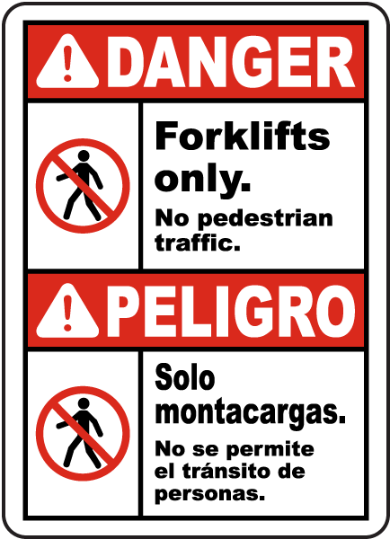 Bilingual Forklifts Only No Pedestrian Traffic Sign