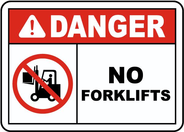 Danger No Forklifts Sign