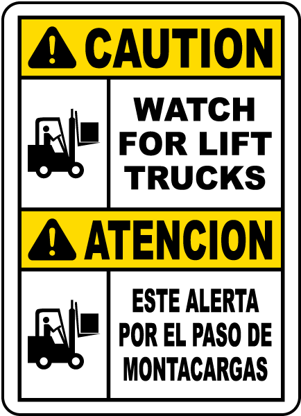 Bilingual Caution Watch For Lift Trucks Sign