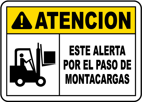 Spanish Caution Watch For Lift Trucks Sign