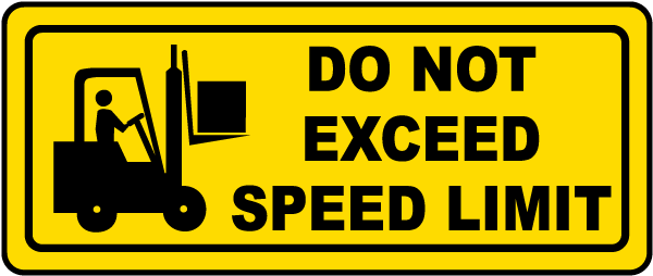 Do Not Exceed Speed Limit Label