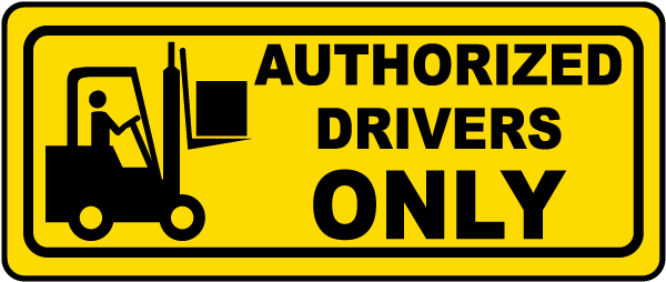 Authorized Drivers Only Label