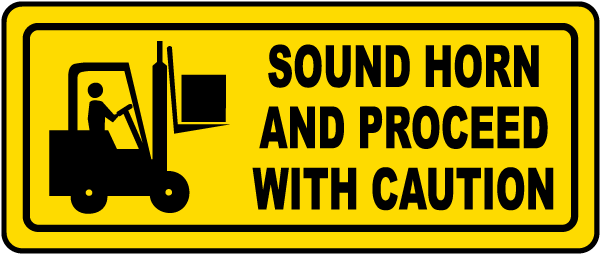 Sound Horn Proceed With Caution Label