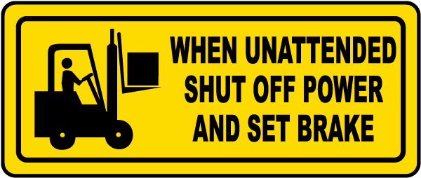 Shut Off Power and Set Brake Label