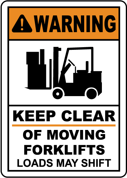Keep Clear of Moving Forklifts Sign