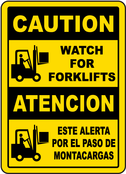 Bilingual Caution Watch For Forklifts Sign