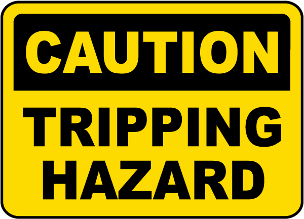 Caution Tripping Hazard Sign