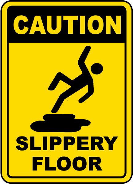 Caution Slippery Floor Sign